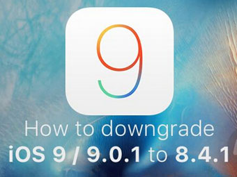 iOS 9太难用?教你降回iOS 8.4.1详细教程来了